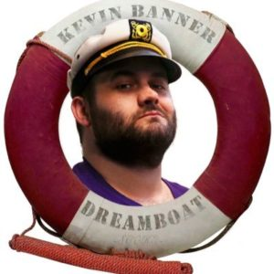 Kevin Banner Dreamboat